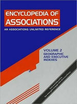 Encyclopedia of Associations : Regional, State and Local Organizations