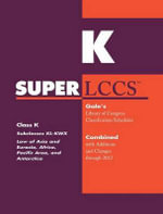 SUPERLCCS 2012 : Subclass Kl-Kwx: Asia and Eurasia, Africa, Pacific Area, and Antarctica