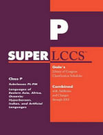 SUPERLCCS 2012 : Subclass PL-PM: Languages of Eastern Asia, Africa, Oceania, Hyperborean, Indian, and Artificial Languages