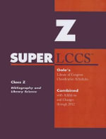 SUPERLCCS 2012 : Class Z: Biblography, Library Science, Information Resources (General)