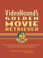 Videohound's Golden Movie Retriever 2014 : Subclass Kl-Kwx: Asia and Eurasia, Africa, Pacific...