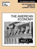 The American Economy : Information Plus Reference: American Economy - Kim Masters Evans