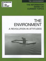The Environment : A Revolution in Attitudes - Kim Masters Evans