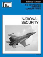 National Security : Information Plus Reference: National Security - Kim Masters Evans