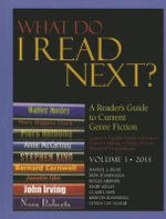 What Do I Read Next? : A Reader's Guide to Current Genre Fiction