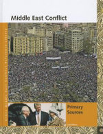 Middle East Conflict : Primary Sources - Terri Schell