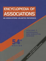 Encyclopedia of Associations : National Organizations of the U.S.
