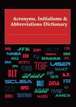 Acronyms, Initialisms & Abbreviations Dictionary : Acronyms, Initialisms & Abbreviations Dictionary
