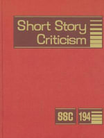 Short Story Criticism : Excerpts from Criticism of the Works of Short Fiction Writers