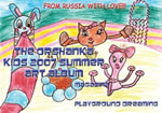 The Orshanka Kids 2007 Summer Art Album Magazine - Playground Dreaming - Arnold, D Vinette