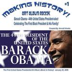 Making History! Barack Obama - 44th President-elect Art Album eBook - #1 January 20, 2009 (English eBook C1) - Arnold D Vinette