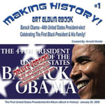 Making History! Barack Obama - 44th President-elect Art Album eBook - #1 Deluxe Edition January 20, 2009 (English eBook C2) - Arnold D Vinette