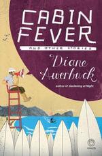 Cabin Fever - Diane Awerbuck