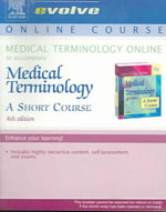 Medical Terminology Online to Accompany Medical Terminology : A Short Course (User Guide and Access Code) - Davi-Ellen Chabner