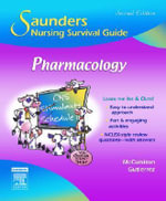 Saunders Nursing Survival Guide : Pharmacology - Linda E. McCuistion