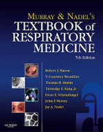 Murray and Nadel's Textbook of Respiratory Medicine : Expert Consult Premium Edition - Enhanced Online Features and Print - V. Courtney Broaddus