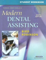 Student Workbook for Torres and Ehrlich Modern Dental Assisting - Doni L. Bird