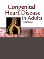 Congenital Heart Disease in Adults : Third Edition - Joseph K. Perloff