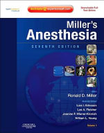 Miller's Anesthesia : Expert Consult Premium Edition - Enhanced Online Features and Print, 2-Volume Set - Ronald D. Miller