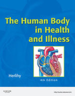 The Human Body in Health and Illness : 4th Edition - Barbara L. Herlihy