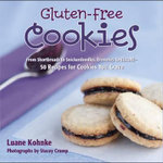Gluten Free Cookies : From Shortbreads to Snickerdoodles, Brownies to Biscotti : 50 Recipes for Cookies You Crave - Luane Kohnke