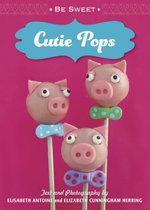 Be Sweet Cutie Pops - Elisabeth Antoine