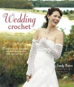 Wedding Crochet - Sandy Powers
