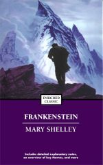 Frankenstein; or, The Modern Prometheus : Enriched Classics - Mary Shelley