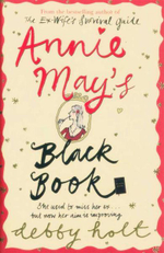 Annie May's Black Book : She Used to Miss Her Ex... But Now Her Aim is Improving - Debby Holt