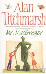 Mr MacGregor - Alan Titchmarsh