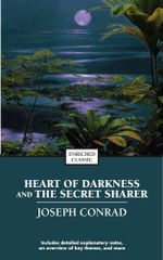 Heart of Darkness and the Secret Sharer : Enriched Classics - Joseph Conrad