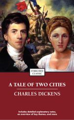 A Tale of Two Cities : Enriched Classics - Charles Dickens