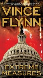 Extreme Measures : Mitch Rapp Novels - Vince Flynn