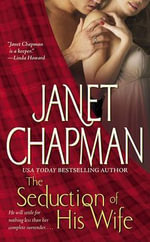 Seduction of His Wife - Janet Chapman