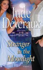 Stranger in the Moonlight - Jude Deveraux