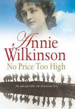 No Price Too High - Annie Wilkinson