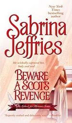 Beware a Scot's Revenge : School for Heiresses Series : Book 3 - Sabrina Jeffries
