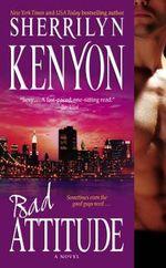 BAD Attitude : Bureau of American Defense Series : Book 1 - Sherrilyn Kenyon