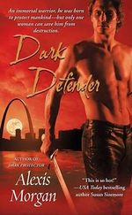 Dark Defender : The Paladins Series - Book 2 :  The Paladins Series - Book 2 - Alexis Morgan