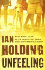Unfeeling - Ian Holding