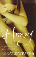 Honey - Arnold Wesker