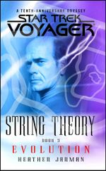 Star Trek: Voyager: String Theory #3: Evolution : Evolution - Heather Jarman