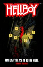 On Earth As It Is In Hell : Hellboy - Brian Hodge