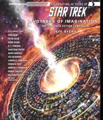 Star Trek : Voyages of Imagination: The Star Trek Fiction Companion - Jeff Ayers