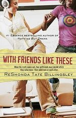 With Friends Like These : Good Girlz - ReShonda Tate Billingsley