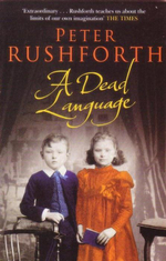 A Dead Language - Peter Rushforth