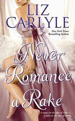 Never Romance a Rake : Never (Paperback) - Liz Carlyle