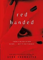 Red Handed: An Alien Huntress Novel :  An Alien Huntress Novel - Gena Showalter