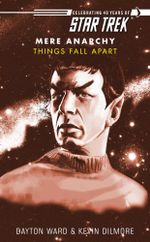 Star Trek : Things Fall Apart - Dayton Ward
