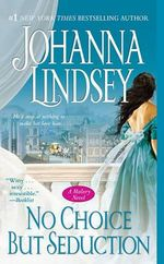 No Choice But Seduction : Malory Family Series : Book 9 - Johanna Lindsey